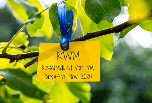 Important Announcement: RWM Rescheduled for November 2020